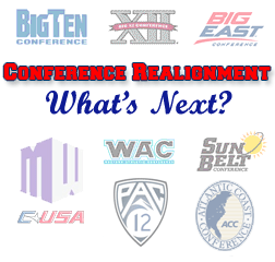 conferences Conference Realignment: Whats Up Next?